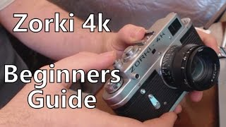 Zorki 4k Rangefinder 35mm Film Camera Beginners Guide