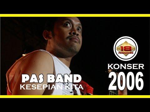 download lagu SADIS !! PAS BAND - KESEPIAN KITA LIVE BANJAR BARU 2006 Live Konser gratis