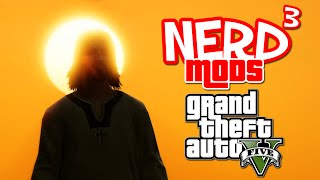 Nerd³ Mods... GTA V - The God Mod