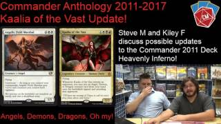 Commander Anthology 2011-2017 Kaalia of the Vast Update with Steve and Kiley