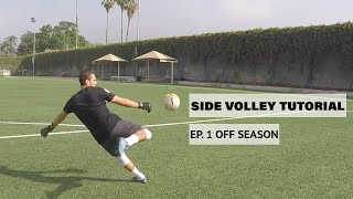 Side Volley Tutorial | Pro GK Academy