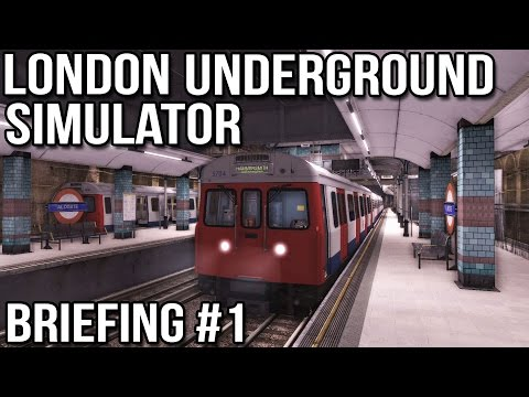 London Underground Simulator Briefing #1 World of Subways 3