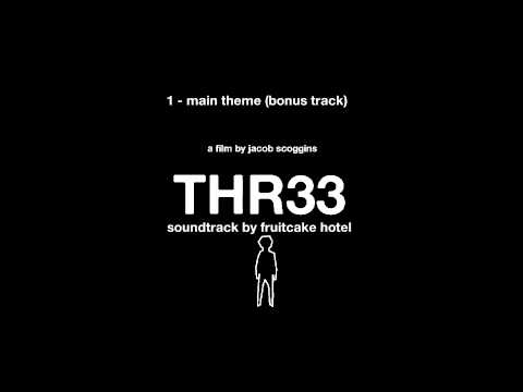 Three - Upcoming Short Film - Soundtrack Preview