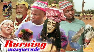 burning masqurade 1&2 - 2020 Latest Nigerian Nollywood Igbo Movie Full HD