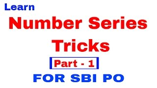 Number Series Tricks for SBI PO Bank po and SSC CGL In Hindi
