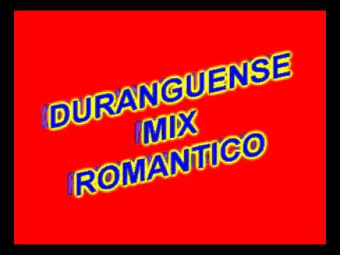 DURANGUENSE MIX ROMANTICO 2010 DJ FREYZER