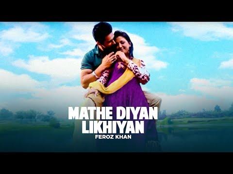 Feroz Khan Mathe Diyan Likhiyan Official Hd Video   White Bangles video