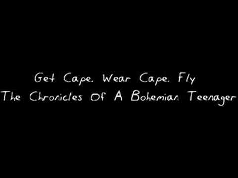Get Cape Wear Cape Fly - Chronicles Of A Bohemian Teenager