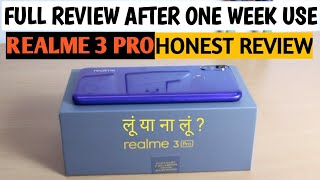 Realme 3 Pro Honest Review After 7 Days of Use in HINDI | Realme 3 PRO FULL REVIEW