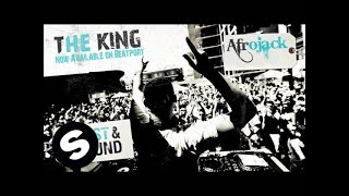 Afrojack - The King (Original Mix)