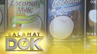 Salamat Dok: Healthy benefits of Coconut Milk