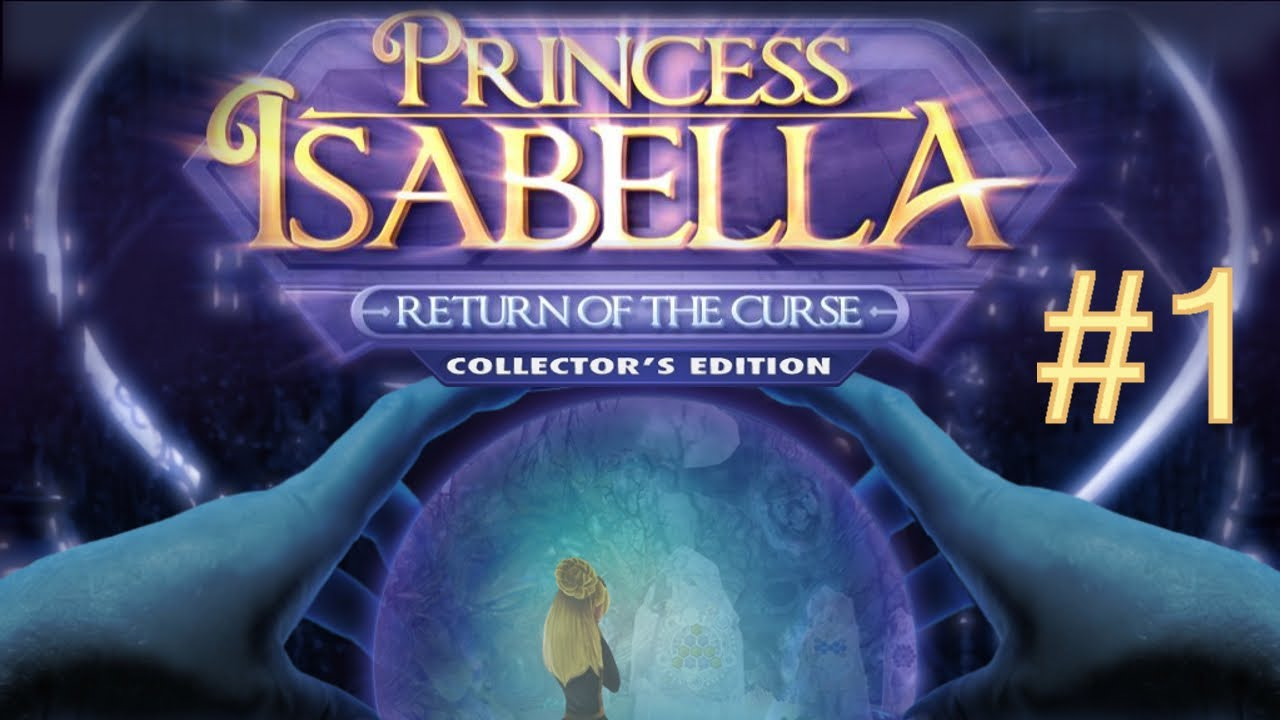 Princess Isabella 2 Return of
