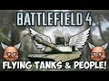 BF4: FLYING TANKS & PEOPLE! (Battlefield 4 Beta Funny Moments)