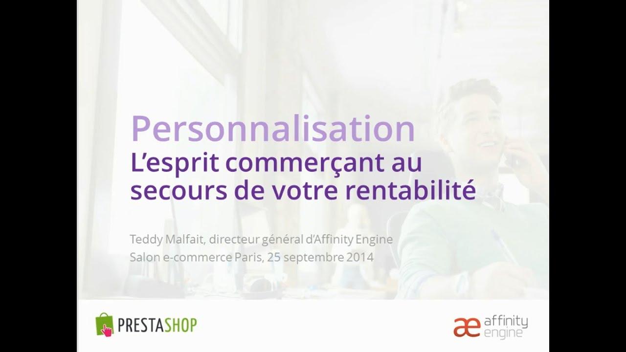 La personnalisation de l 39 exp rience client salon e - Salon e commerce paris ...
