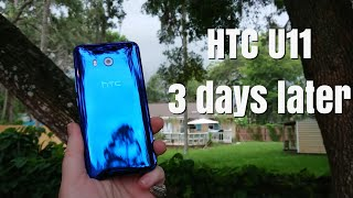 HTC U11 3 days later