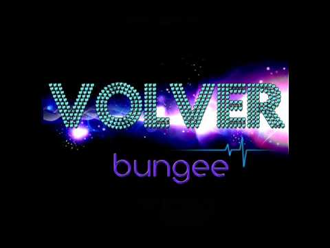 Volver - Bungee [Radio Edit HQ]