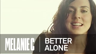Watch Melanie C Better Alone video