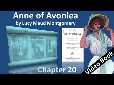 Chapter 20 – Anne of Avonlea by Lucy Maud Montgomery