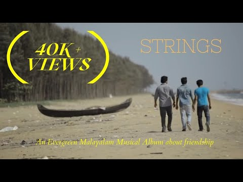 Strings...-a Malayalam Farewell Album Song About Friendship video