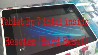 Formateo (hard reset) tablet Hp 7 intel inside por bloqueo
