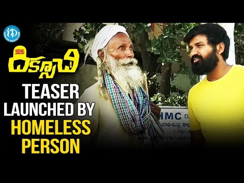 Diksoochi Telugu Movie Teaser Launched By Homeless Person | Dilip Kumar Salvadi | Padmanav Bharadwaj