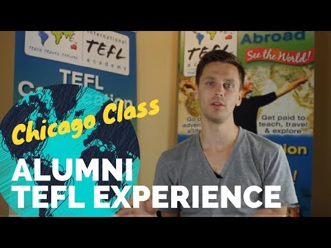 Tyler tells about his TEFL class in Chicago with International TEFL Academy