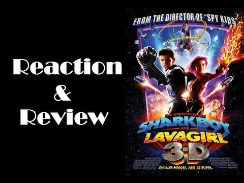 """""""The Adventures Of Sharkboy And Lavagirl In 3-D"""" Reaction & Review"""