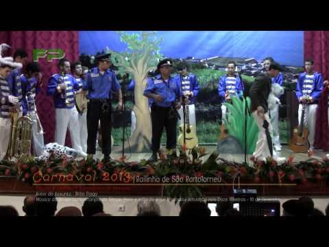 Carnaval 2013 - Bailinho de S�o Bartolomeu - Policias e Ladr�es e outros tipos de pessoas