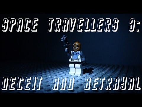 Space Travellers 3: Deceit and Betrayal (Brickfilm)