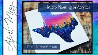 How to Paint a Micro Painting | Painting Texas Bluebonnets