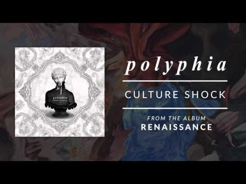 Culture Shock Polyphia Official Audio