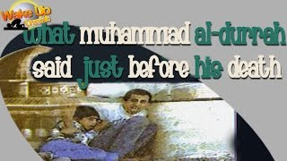 What #‎Muhammad Al-Durrah‬ Said Just Before His Death *** Must Watch