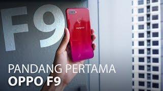 Pandang Pertama: Oppo F9