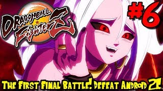 THE FIRST FINAL BATTLE! DEFEAT ANDROID 21! | [PC] Dragon Ball FighterZ (Story) - Episode 6