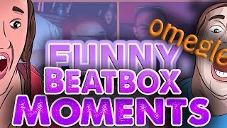 GIRL ON GIRL?! - Beatbox Funny Moments (Omegle Funny Reactions)