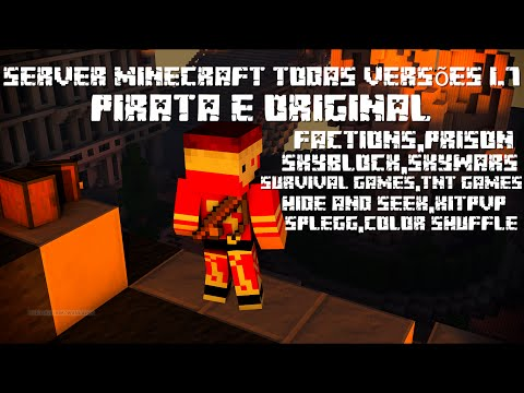 Server Minecraft 1.7 PIRATA e ORIGINAL skywars.skyblock.SG.TNT GAMES.Hide And Seek.KitPvP.Splegg