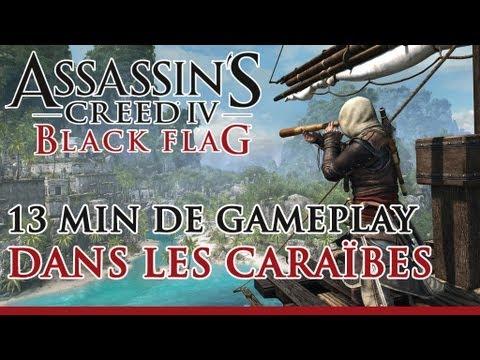 Assassin's Creed 4 Black Flag - 13 minutes de gameplay dans les Caraïbes