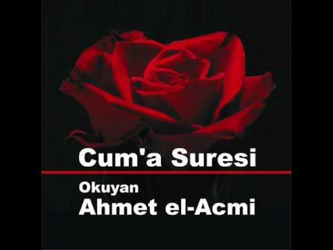 Cuma Suresi – Ahmet el-Acmi – Hayırlı Cumalar