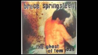 Watch Bruce Springsteen The Ghost Of Tom Joad video