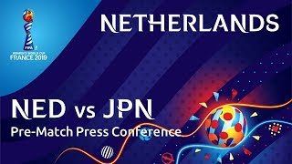 NED v. JPN - Netherlands Pre-Match Press Conference