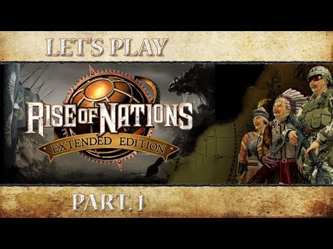 Let's Play Rise of Nations: Extended Edition - Part. 1