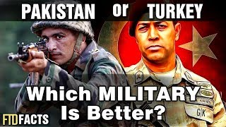 PAKISTAN or TURKEY - Which Military is Better?