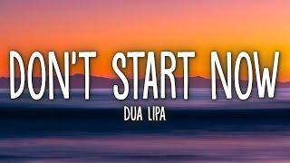 Download lagu Dua Lipa - Don't Start Now (Lyrics)