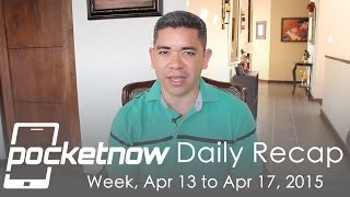 LG G4 leaks, Apple Watch sales, HTC Windows 10 comments & more - Pocketnow Daily Recap