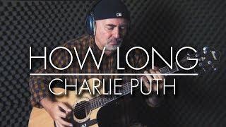 Download Lagu Charlie Puth - How Long - Igor Presnyakov - fingerstyle guitar cover Gratis STAFABAND