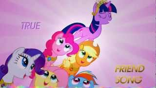 MLP: True True friend