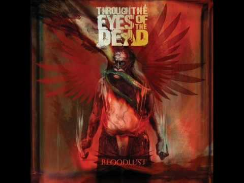 Through The Eyes Of The Dead - Bloodlust