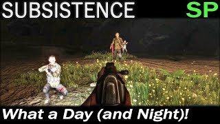 What a Day (and Night)! | Subsistence Single Player Gameplay | EP 49 | Season 4