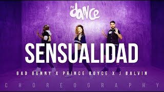 Sensualidad Bad Bunny X Prince Royce X J Balvin Fitdance Life Coreografía Dance Audio