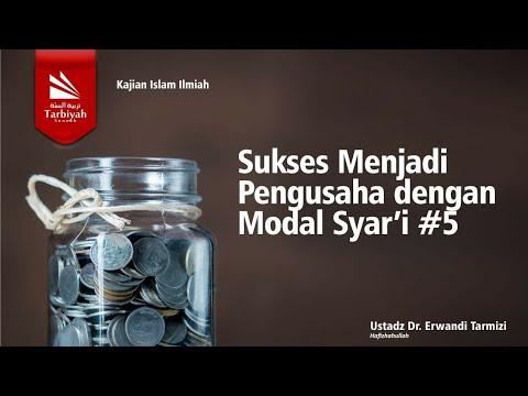 Sukses Menjadi Pengusaha Dgn Modal Yang Syar'i - Bag. 5 Dari 8